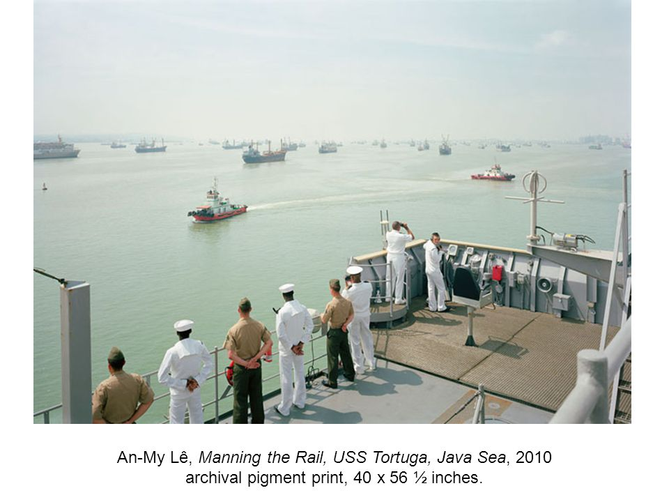 An-My Lê, Manning the Rail, USS Tortuga, Java Sea, 2010 archival pigment print, 40 x 56 ½ inches.