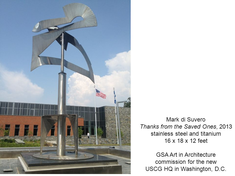 Mark di Suvero Thanks from the Saved Ones, 2013 stainless steel and titanium 16 x 18 x 12 feet GSA Art in Architecture commission for the new USCG HQ in Washington, D.C.