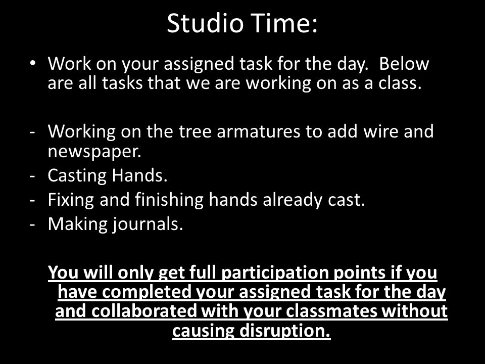 Studio Time: Work on your assigned task for the day. Below are all tasks that we are working on as a class. -Working on the tree armatures to add wire