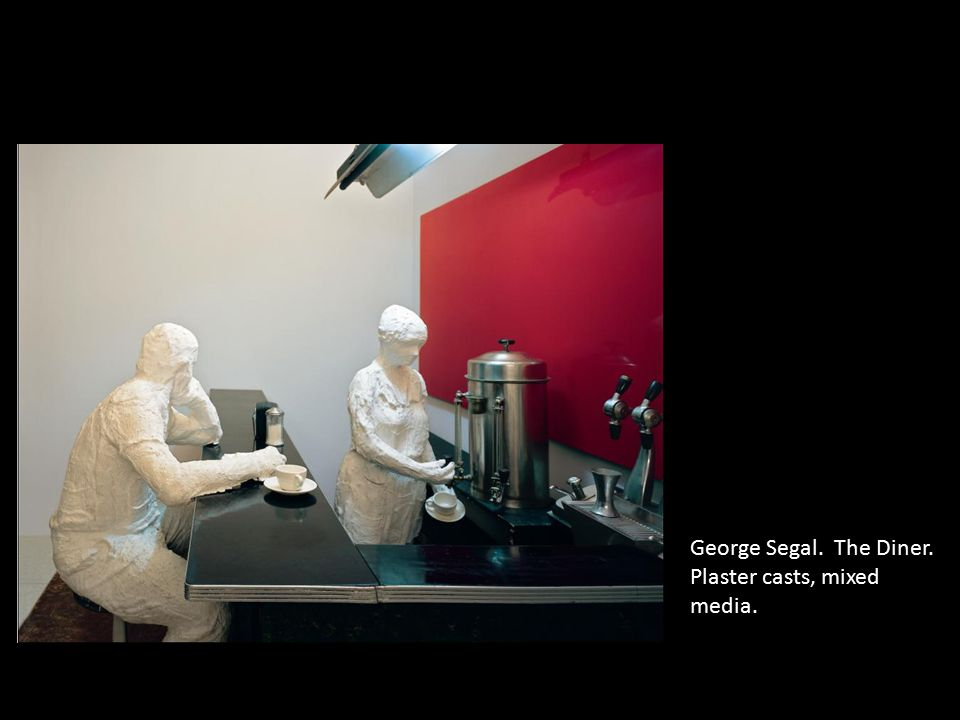 George Segal. The Diner. Plaster casts, mixed media.