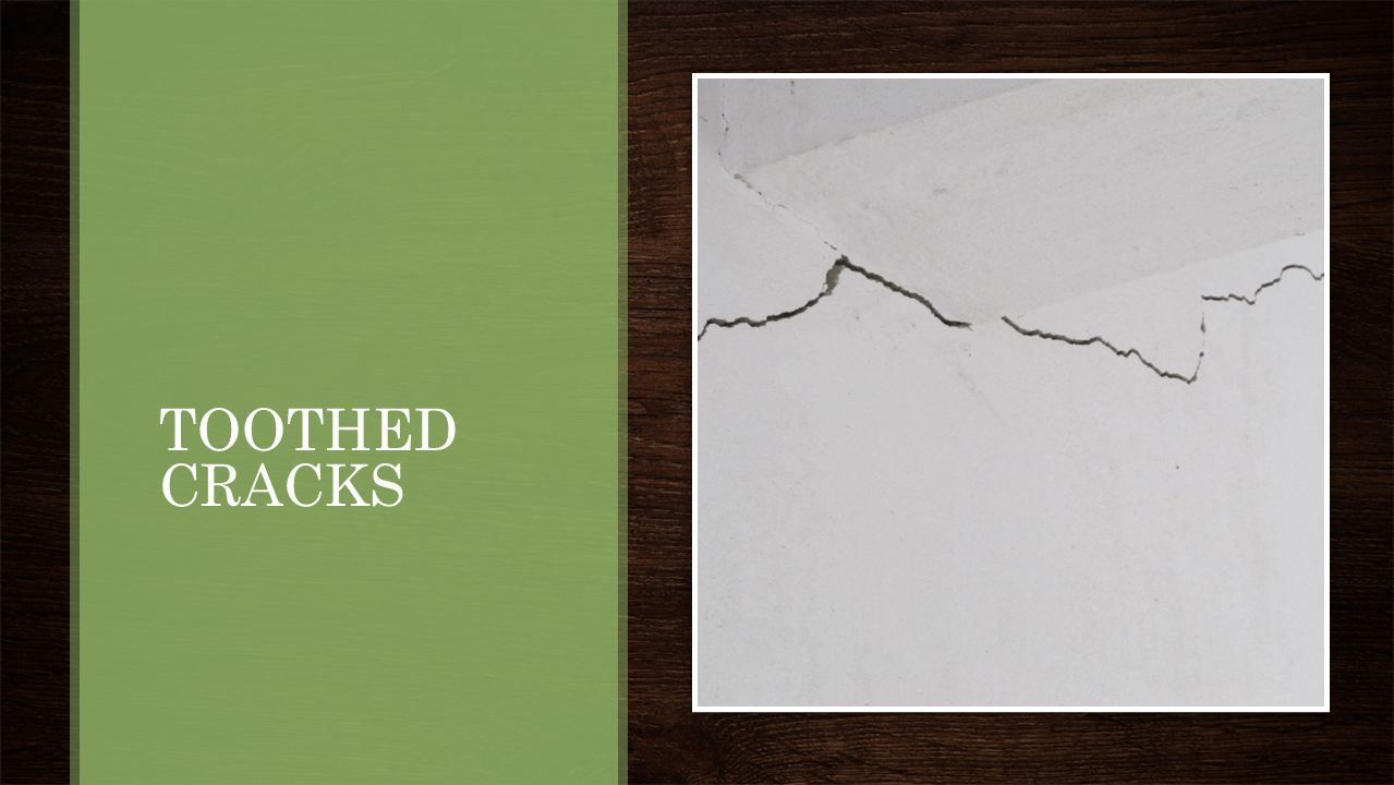 TOOTHED CRACKS