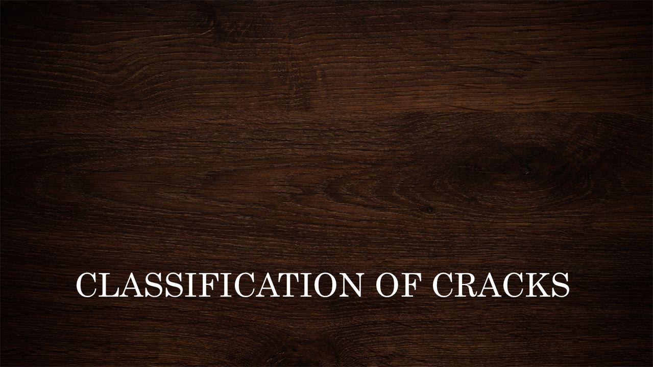 CLASSIFICATION OF CRACKS