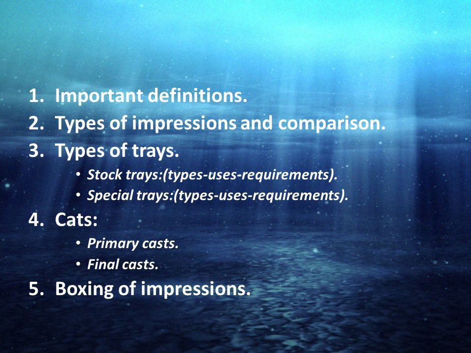 1.Important definitions.2.Types of impressions and comparison.