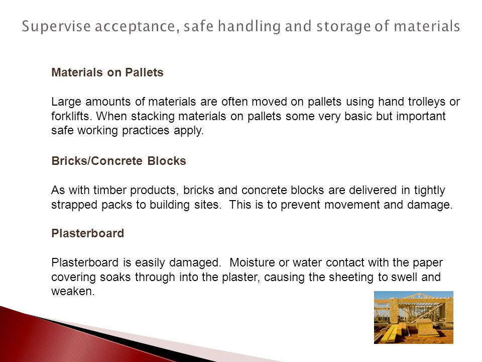 Materials on Pallets Large amounts of materials are often moved on pallets using hand trolleys or forklifts. When stacking materials on pallets some v