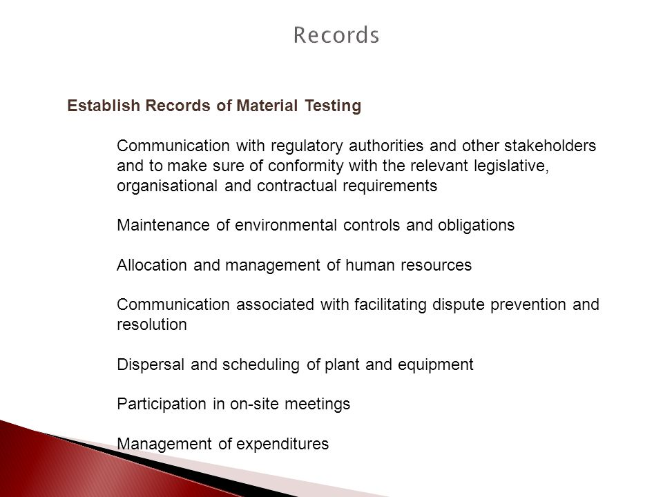 Establish Records of Material Testing Communication with regulatory authorities and other stakeholders and to make sure of conformity with the relevan
