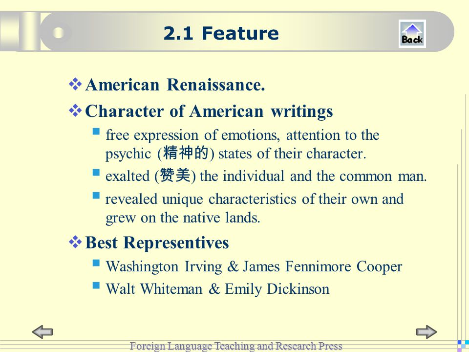 Foreign Language Teaching and Research Press 2.1 Feature  American Renaissance.