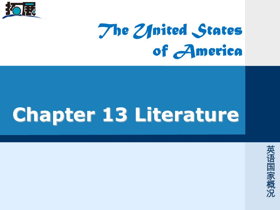Chapter 13 Literature The United States of America