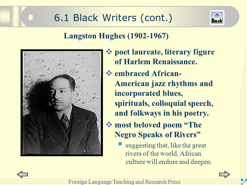 Foreign Language Teaching and Research Press Langston Hughes (1902-1967)  poet laureate, literary figure of Harlem Renaissance.