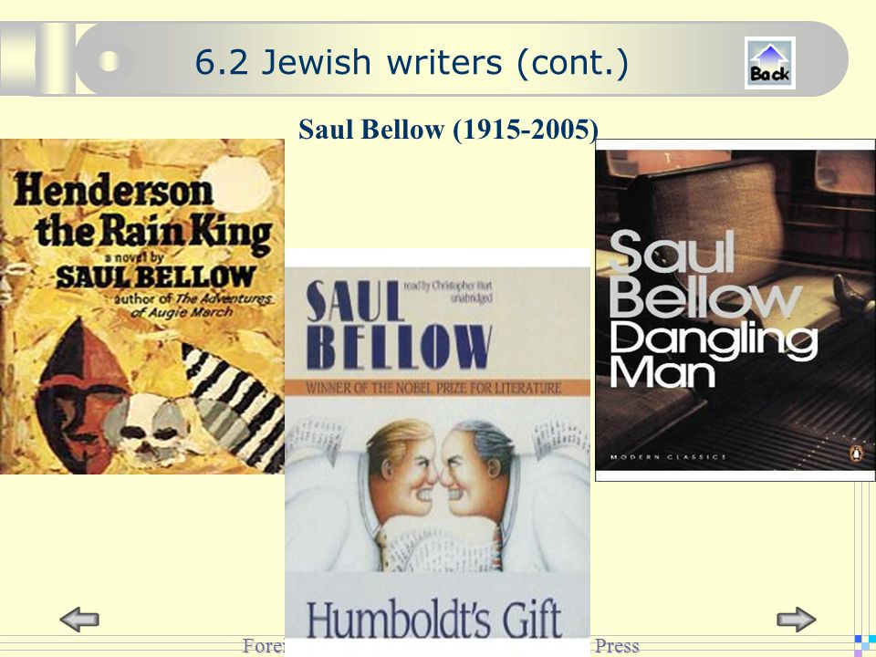 Foreign Language Teaching and Research Press Saul Bellow (1915-2005) 6.2 Jewish writers (cont.)