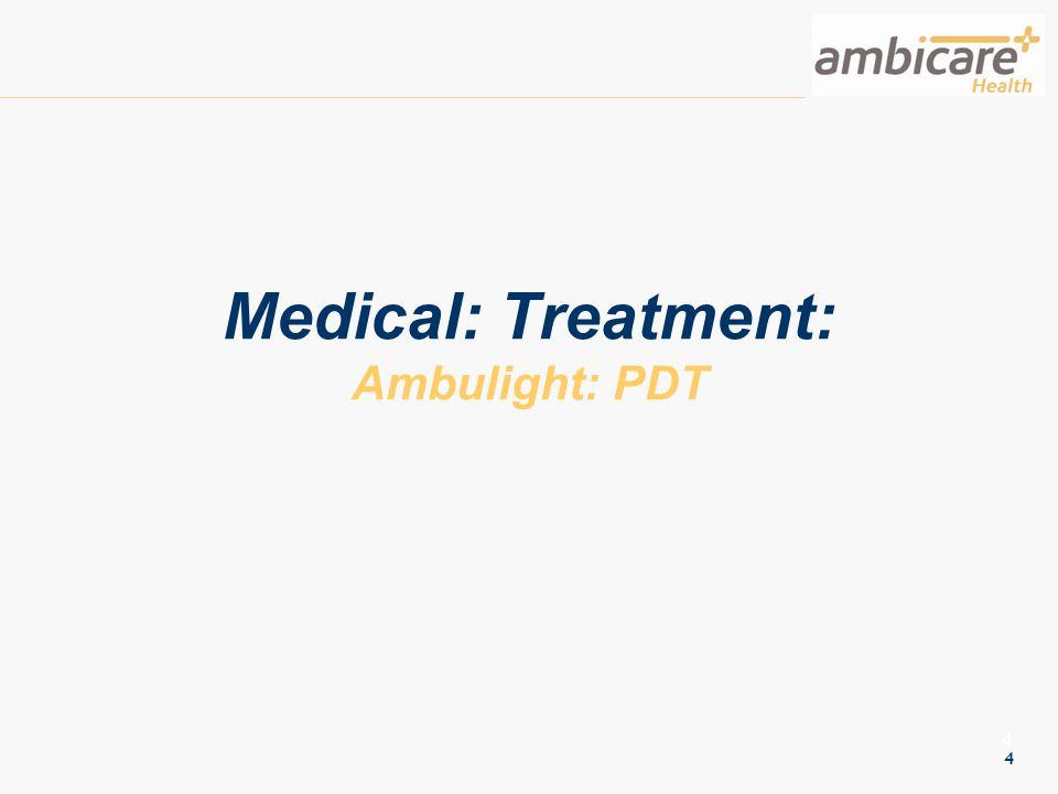 4 4 Medical: Treatment: Ambulight: PDT