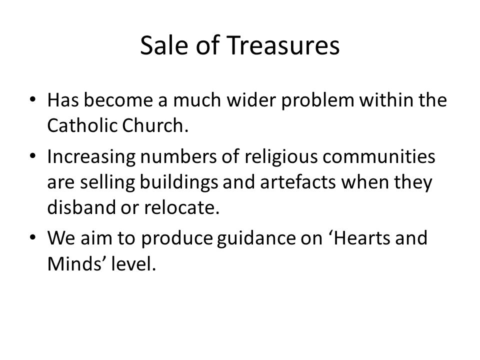 Sale of Treasures Has become a much wider problem within the Catholic Church.