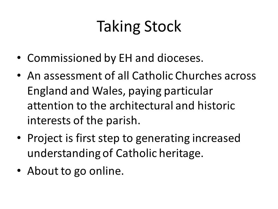 Taking Stock Commissioned by EH and dioceses.