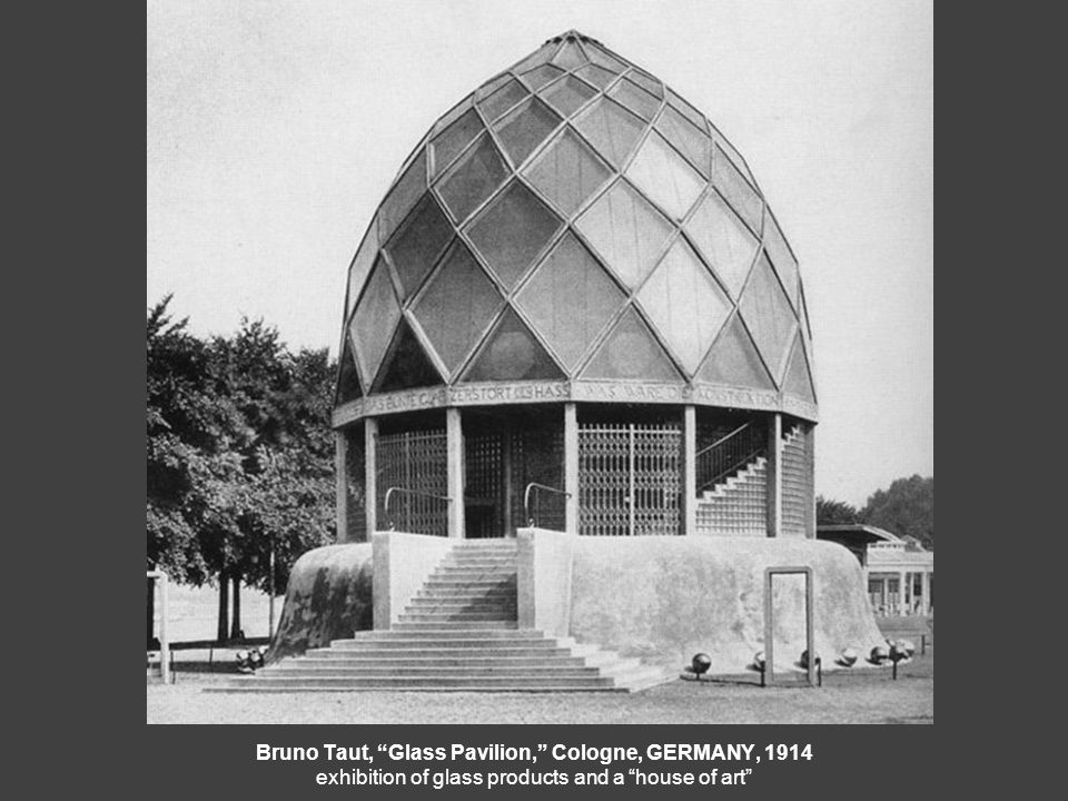 Bruno Taut, Glass Pavilion, Cologne, GERMANY, 1914 exhibition of glass products and a house of art