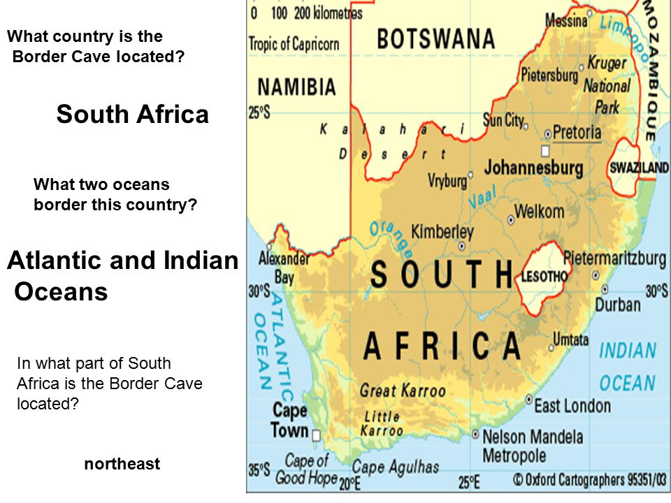 What continent is the border cave located? Africa the world's second largest continent that lies south of Europe