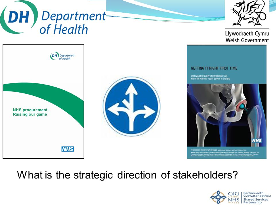 What is the strategic direction of stakeholders