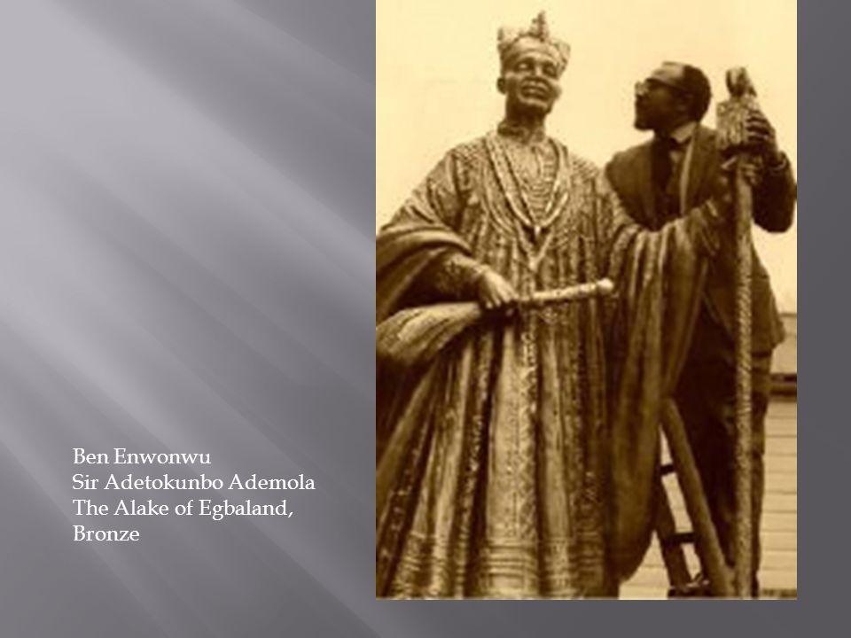 Ben Enwonwu Sir Adetokunbo Ademola The Alake of Egbaland, Bronze
