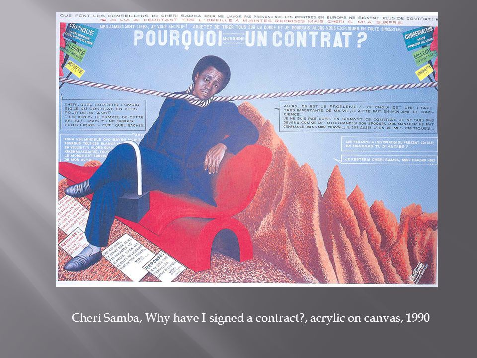 Cheri Samba, Why have I signed a contract?, acrylic on canvas, 1990