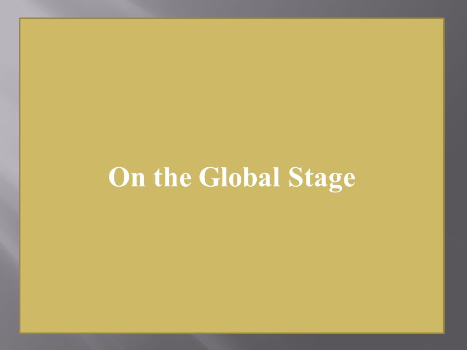 On the Global Stage