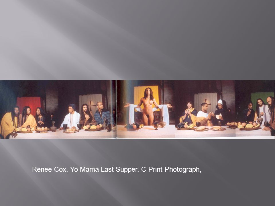 Renee Cox, Yo Mama Last Supper, C-Print Photograph,