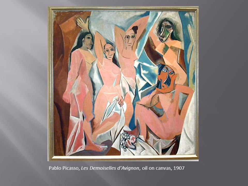Pablo Picasso, Les Demoiselles d Avignon, oil on canvas, 1907