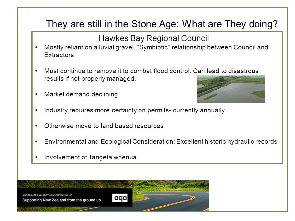 W Hawkes Bay Regional Council Mostly reliant on alluvial gravel.
