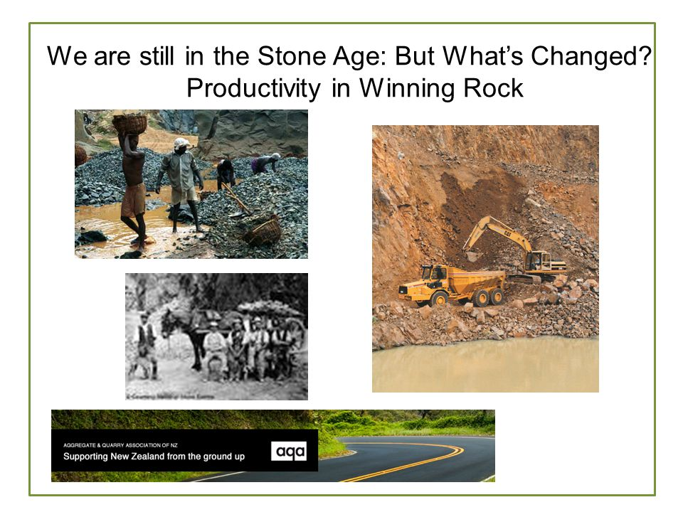 W Far North District Council Mostly reliant on land based Hard Rock Diminishing Population : diminishing rates base Market demand (other than Council) sporadic Largest proportion of unsealed roads in NZ Existing Roads built in another era – pre logging trucks and Dairy tankers Distance of delivery – particularly for higher quality aggregates Suitability of Aggregates closer to the their end use Retirement of experienced roading engineers – local knowledge lost They are still in the Stone Age: What are they doing?