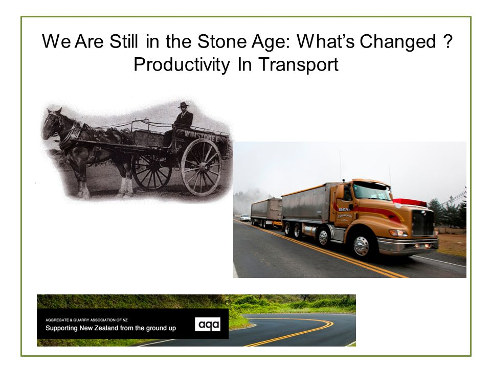 W We Are Still in the Stone Age: What's Changed Productivity In Transport