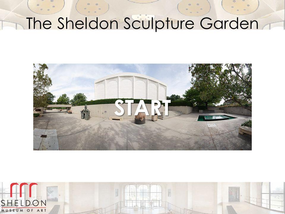 The Sheldon Sculpture Garden START