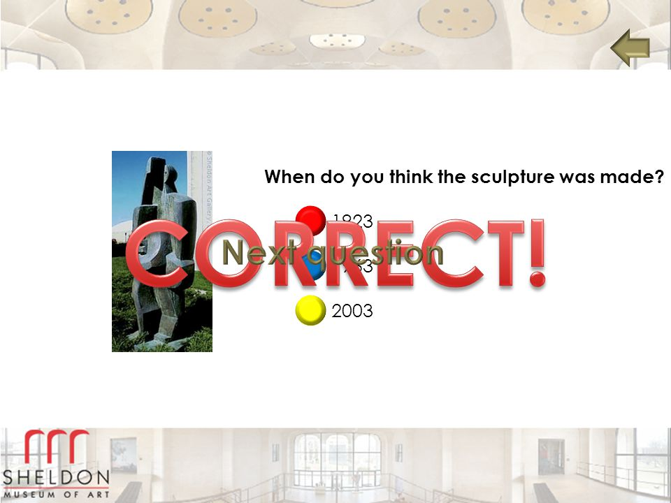 When do you think the sculpture was made? 1923 1963 2003