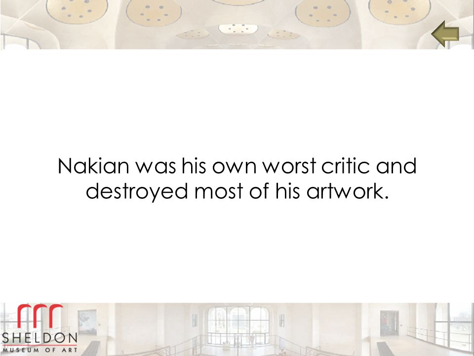 Nakian was his own worst critic and destroyed most of his artwork.