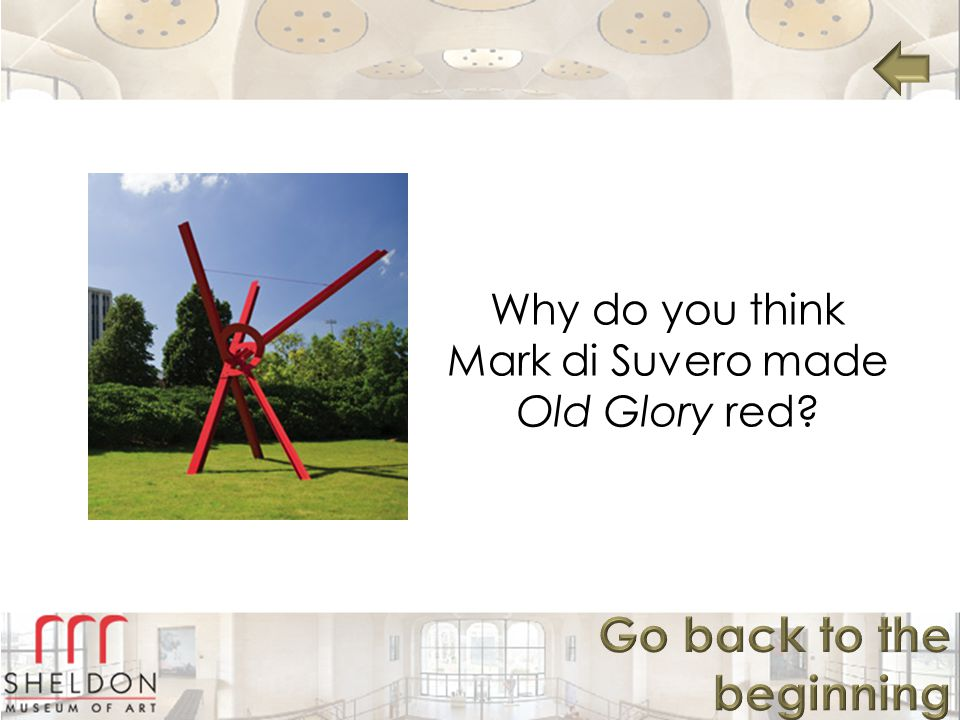 Why do you think Mark di Suvero made Old Glory red?
