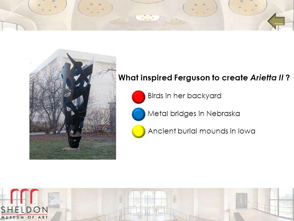 What inspired Ferguson to create Arietta II .