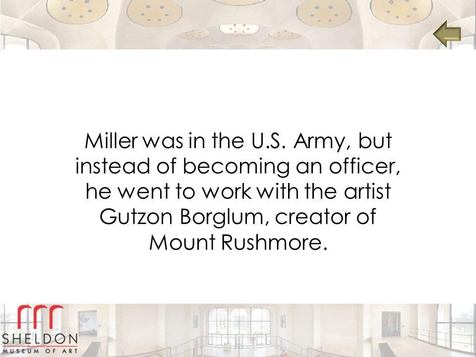 Miller was in the U.S.