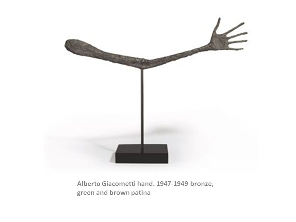 Alberto Giacometti hand. 1947-1949 bronze, green and brown patina
