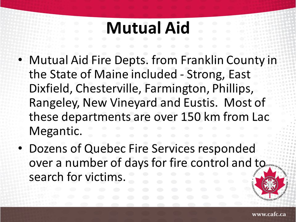 Mutual Aid Mutual Aid Fire Depts. from Franklin County in the State of Maine included - Strong, East Dixfield, Chesterville, Farmington, Phillips, Ran