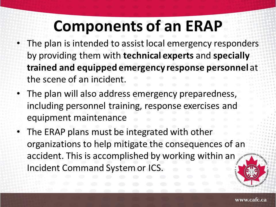 Components of an ERAP The plan is intended to assist local emergency responders by providing them with technical experts and specially trained and equ