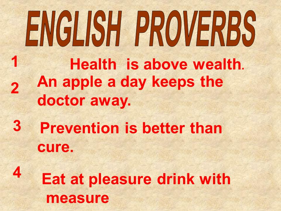 Prevention is better than cure. An apple a day keeps the doctor away.