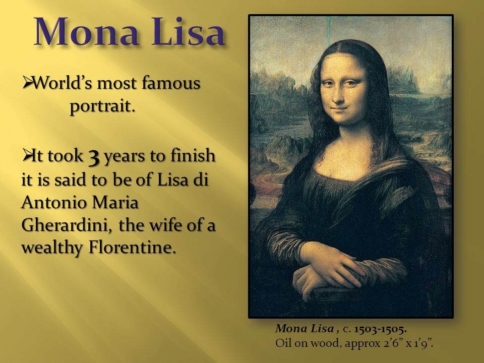  World's most famous portrait.