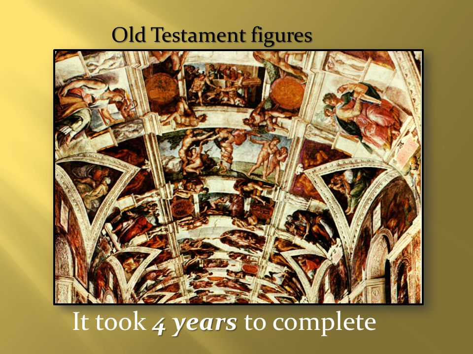 Old Testament figures 4 years It took 4 years to complete