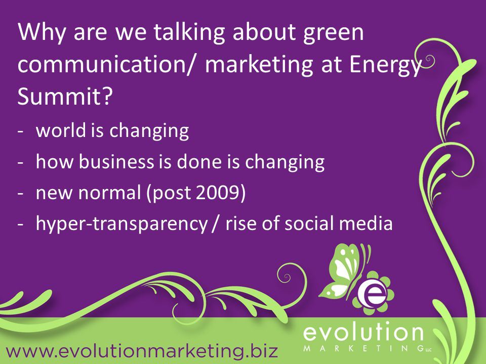 Why are we talking about green communication/ marketing at Energy Summit.