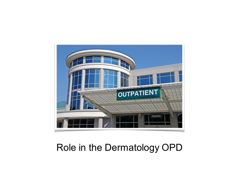 Role in minor dermato-surgical procedures