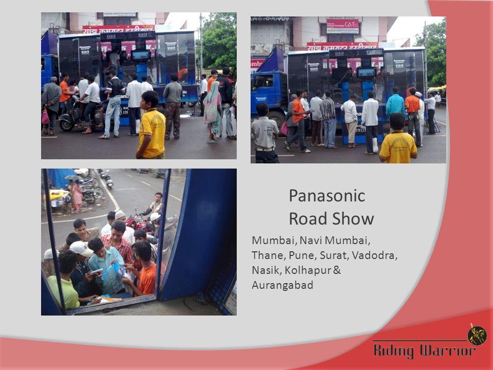 Panasonic Road Show Mumbai, Navi Mumbai, Thane, Pune, Surat, Vadodra, Nasik, Kolhapur & Aurangabad