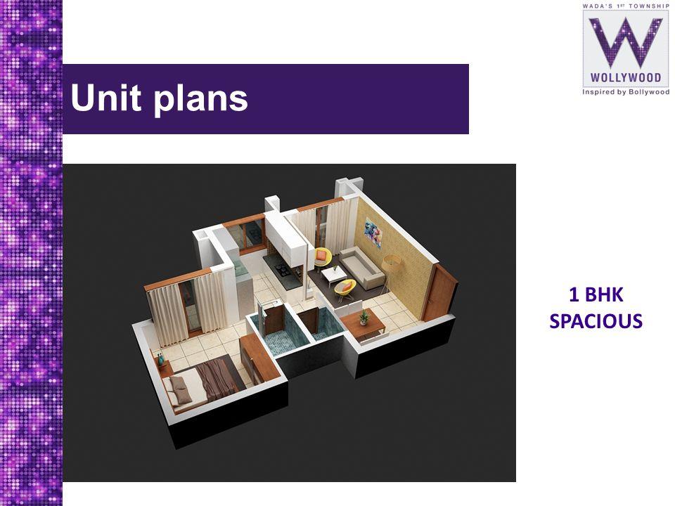 Unit plans 1 BHK SPACIOUS