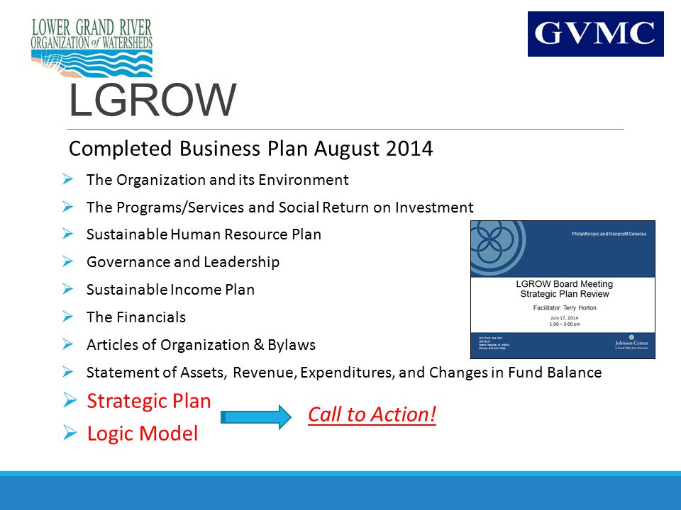 LGROW Completed Business Plan August 2014  The Organization and its Environment  The Programs/Services and Social Return on Investment  Sustainable