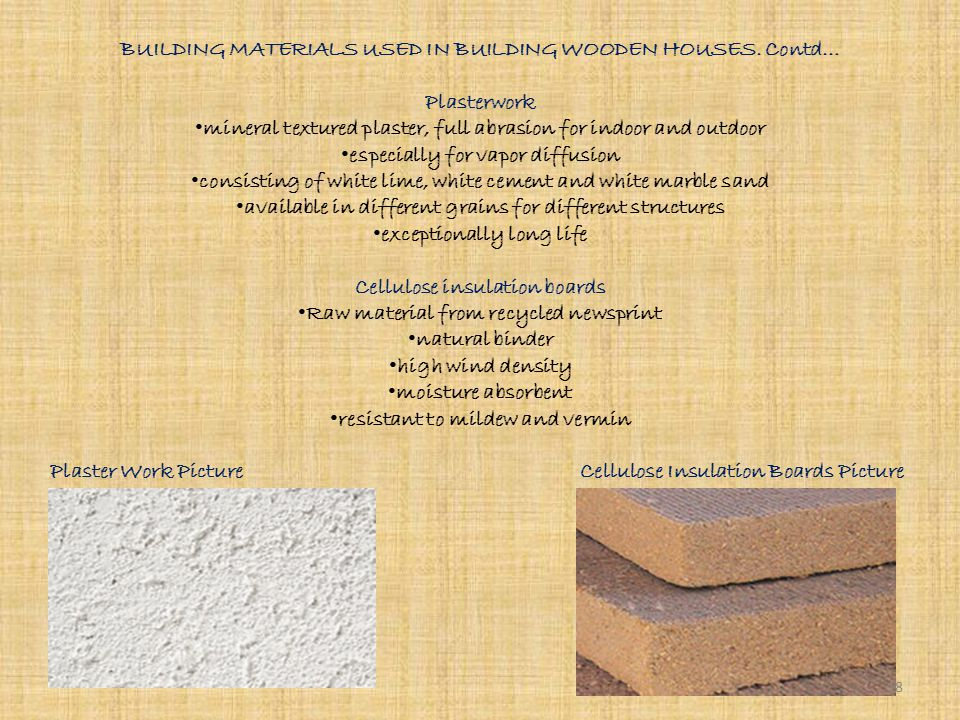 BUILDING MATERIALS USED IN BUILDING WOODEN HOUSES.