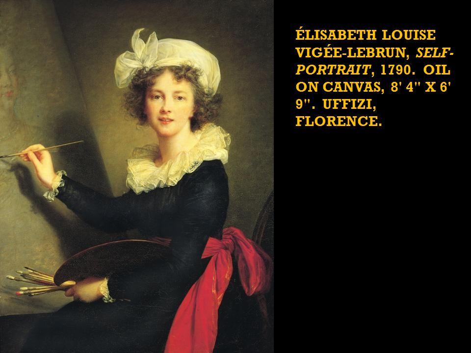 ÉLISABETH LOUISE VIGÉE-LEBRUN, SELF- PORTRAIT, 1790.