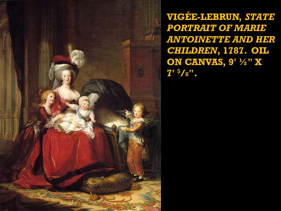 VIGÉE-LEBRUN, STATE PORTRAIT OF MARIE ANTOINETTE AND HER CHILDREN, 1787.