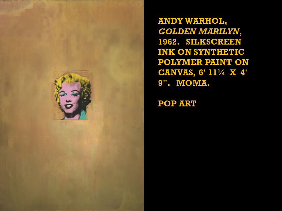 ANDY WARHOL, GOLDEN MARILYN, 1962.