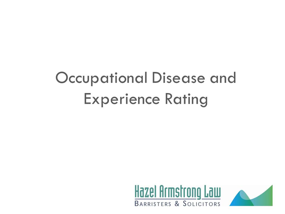 Occupational Disease and Experience Rating