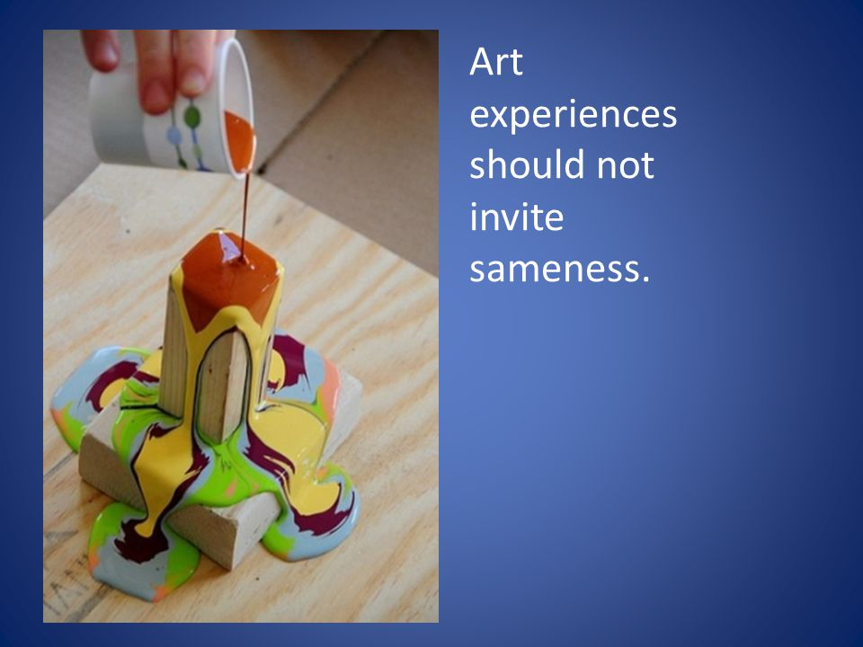 Art experiences should not invite sameness.